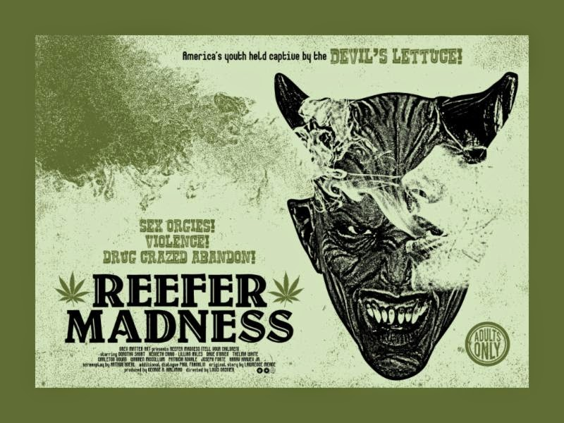 Reefer Madness Screen Print by Chris Carofalo