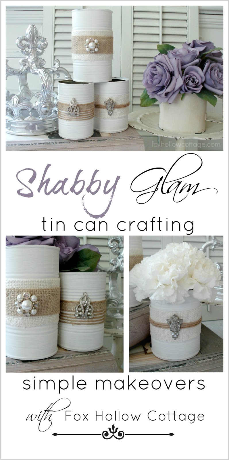 shabby vintage tin can craft fox hollow cottage. Black Bedroom Furniture Sets. Home Design Ideas