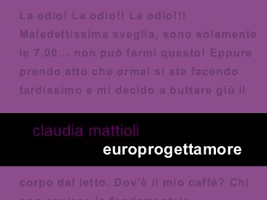 #Autori emergenti #3: Claudia Mattioli con Europrogettoamore recensione con intervista.