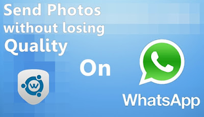 send original quality photos in whatsapp,How to Send images,videos in WhatsApp without Losing Clarity, send large files without compression on whatsapp, get rid of image compression on whatsapp, best whatsapp extension apps,latest whatsapp tricks, trick to send HD images on whatsapp without losing quality