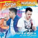 Jorge e Matheus – A Hora é Agora: Ao Vivo Em Jurerê 2012