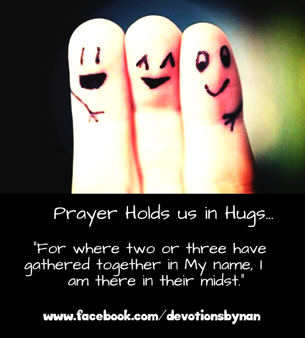 Prayers are Hugs of the Heart