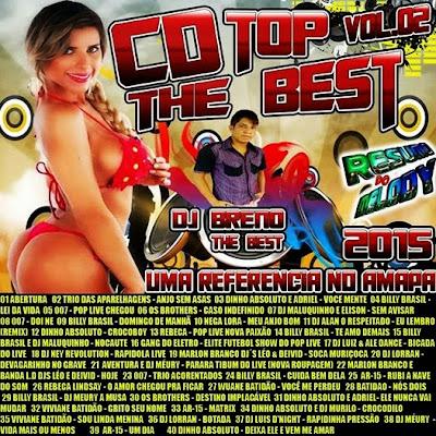 CD TOP THEBEST VOL.02 2015 UMA REFERENCIA NO AMAPÁ DJ BRENO THEBEST 04/03/2015