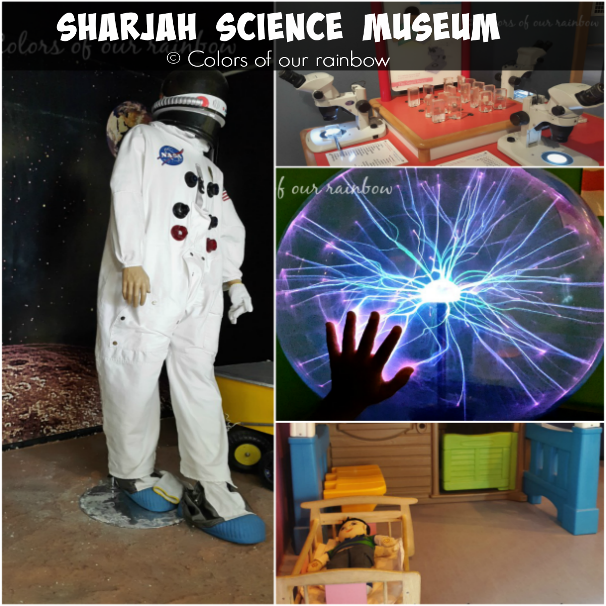 Sharjah Science Museum @colorsofourrainbow.blogspot.ae