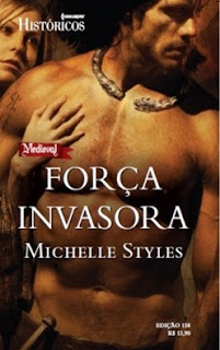 Força invasora (Michelle Styles)