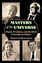 Masters of the Universe: Hayek, Friedman, and the Birth of Neoliberal Politics