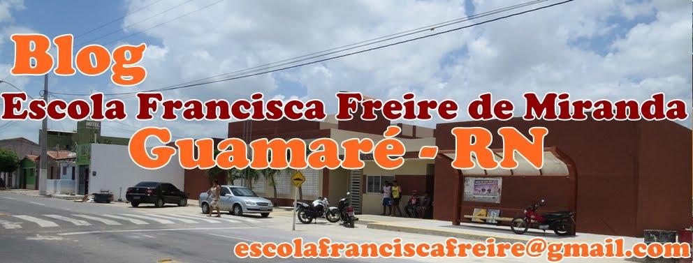 Blog da Escola Francisca Freire - Guamaré-RN