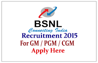 BSNL Recruitment 2015 for the various posts