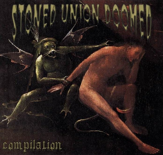 Stoned Union Doomed Compilation