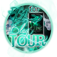 Dying for IF I DIE Blog tour badge If I Die Tour: Interview with Nash and a Giveaway