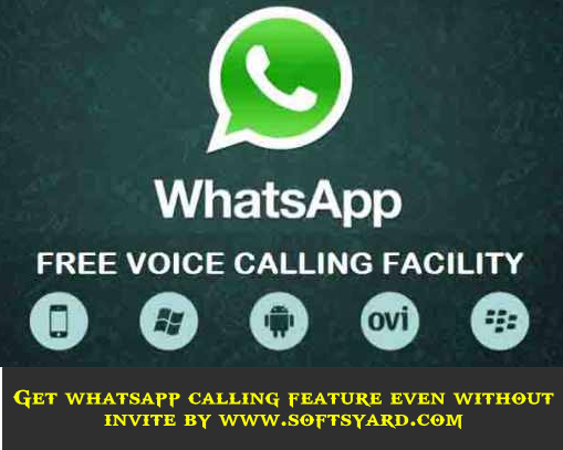 Get whatsapp calling feature even without invite