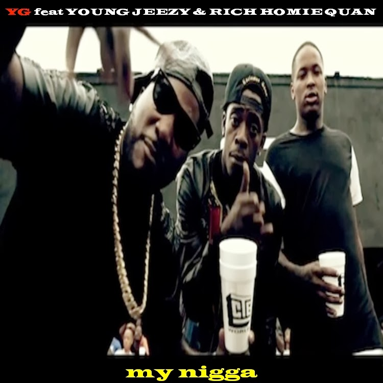 Young jeezy my nigga