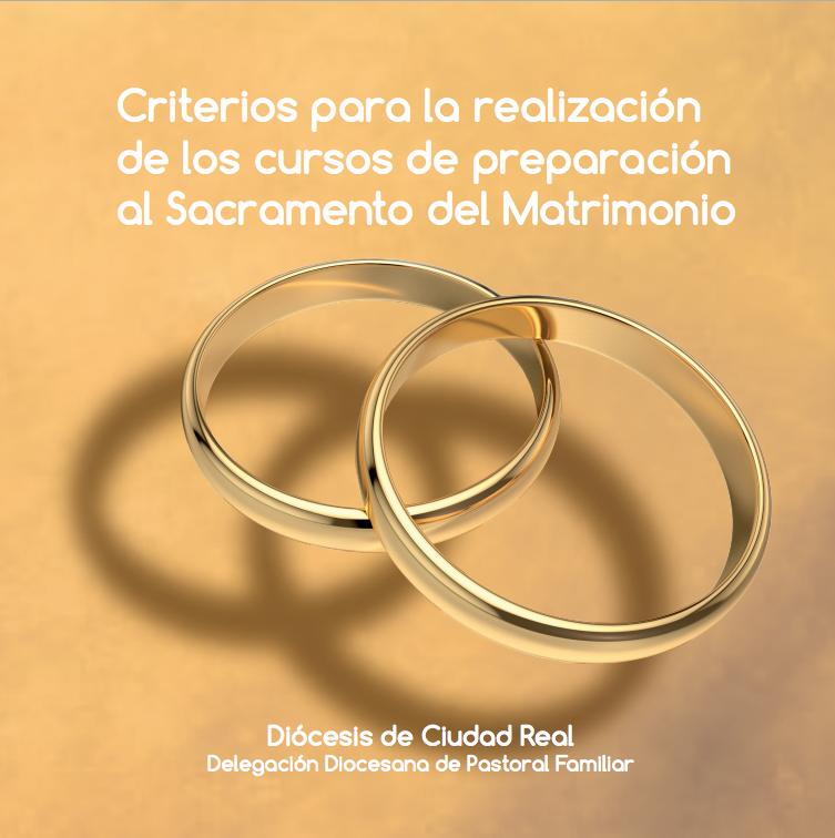 Criterios para la realización de los Cursos de Preparación del Matrimonio