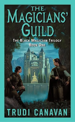 The Magicians' Guild (The Black Magician Trilogy: Book 1) by Trudi Canavan