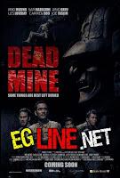 مشاهدة فيلم Dead Mine