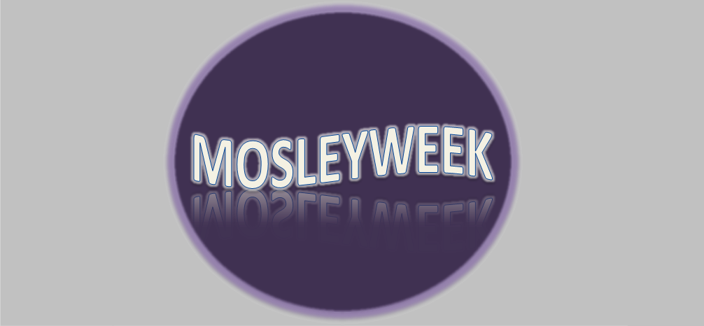 Mosleyweek #36 (04-10.05.2015)