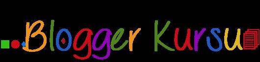 Blogger Kursu - Blogger Kursu İle Kendine Bir Dünya Kur