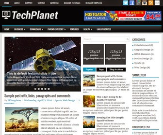 TechPlanet is a Responsive, 3 Columns Blogger Template for Tech Blogs. TechPlanet Blogger Template has a jQuery Slider, Dropdown Menus, 2 Right Sidebars, 468x60 Header Banner, Related Posts, Breadcrumb, 3 Columns Footer, Tabbed Widget, Social Buttons and More Features