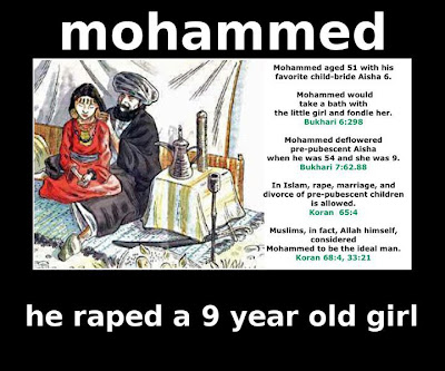 Muhammad - he raped a 9 year old