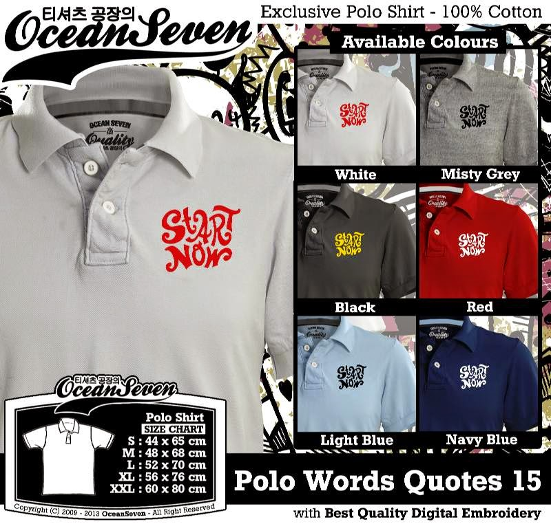 Kaos Polo Words Quotes 15