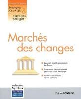 Le marché des changes est un marché de gré à gré où se rencontrent offres et demandes de devises étrangères
