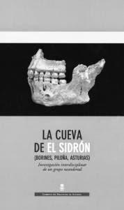 La cueva de El Sidrón : (Borines, Piloña, Asturias) : investigación interdisciplinar de un grupo neandertal / editores, Marco de la Rasilla Vives ...[et al.]