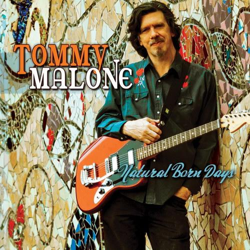 Tommy Malone baixarcdsdemusicas.net Tommy Malone   Natural Born Days