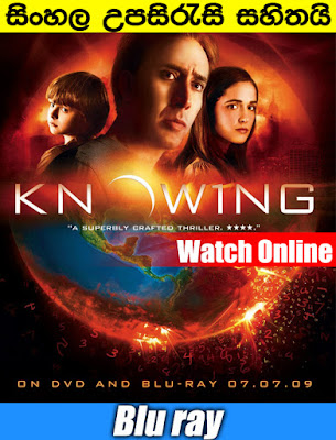 Knowing 2009 Full movie with Sinhala Subtitle