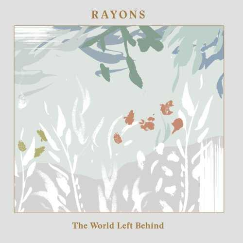 [Album] Rayons – The World Left Behind (2015.09.02/MP3/RAR)