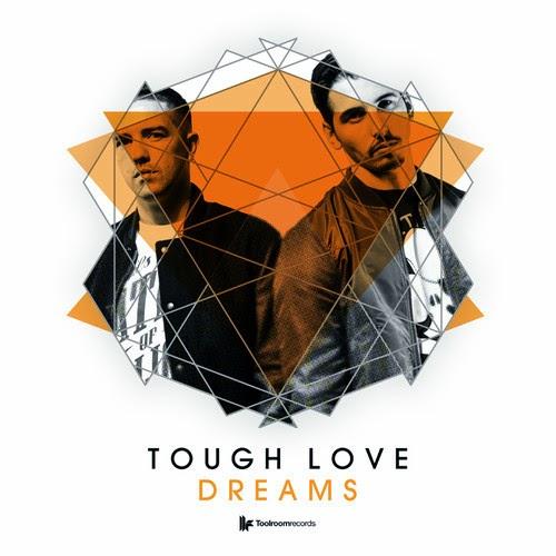Tough Love - Dreams