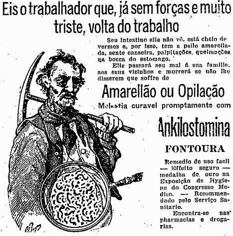 Propaganda do Ankilostomina Fontoura para combater os vermes dos trabalhadores em 1929.