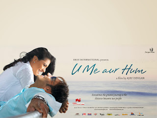 U Me Aur Hum (released in 2008) - A tearjerker starring Ajay Devgn, Kajol, Divya Dutta, Isha Shervani, and others
