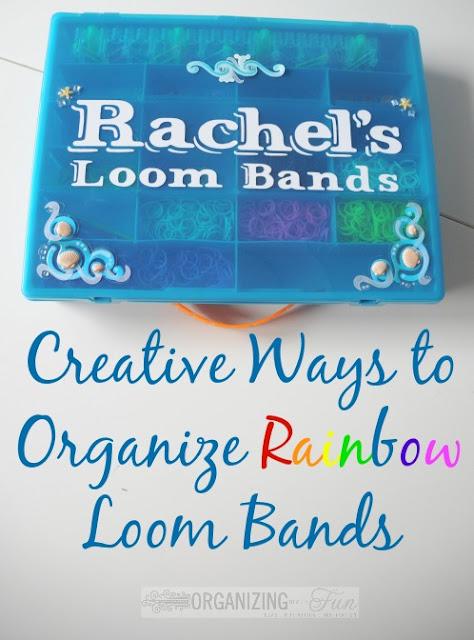 Organizing Loom Bands :: OrganizingMadeFun.com