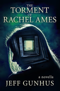ARC Review: The Torment Of Rachel Ames by Jeff Gunhus