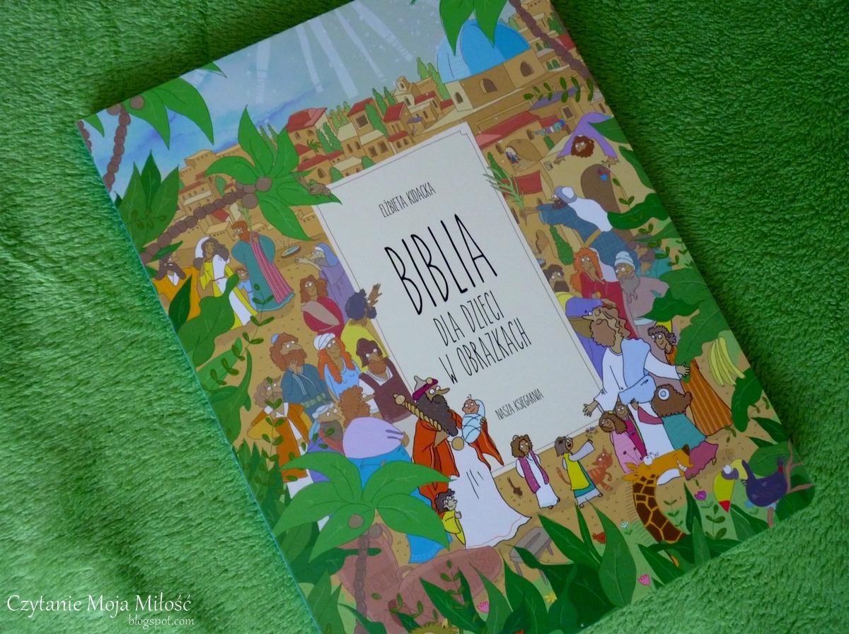 Czytanie Moja Miłość Bajkowy Zakątek Biblia Dla Dzieci W