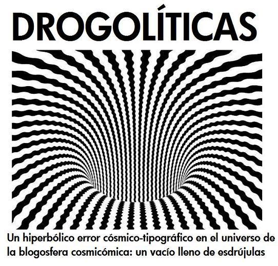 DROGOLÍTICAS