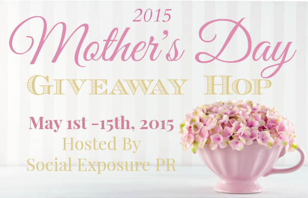 BLOGGERS: Sign up for the 2015 Mother's Day Giveaway Hop!