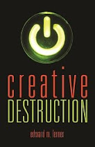 <b>Creative Destruction</b>