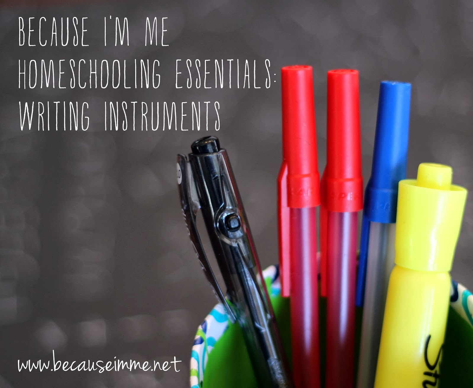 Because I'm Me Homeschooling Essentials: Writing Instruments, sharing what works for a larger homeschooling family
