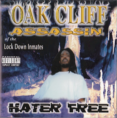 Oak Cliff Assassin – Hater Free (CD) (1997) (320 kbps)
