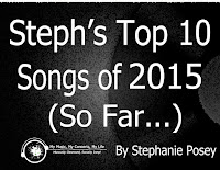 http://www.mymusicmyconcertsmylife.com/2015/08/stephs-top-10-songs-of-2015-so-far.html