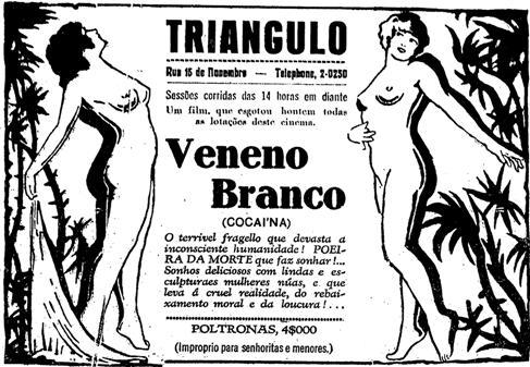Propaganda do filme 'Veneno Branco (Cocaína)' apresentado em 1929 nos cinemas de São Paulo.
