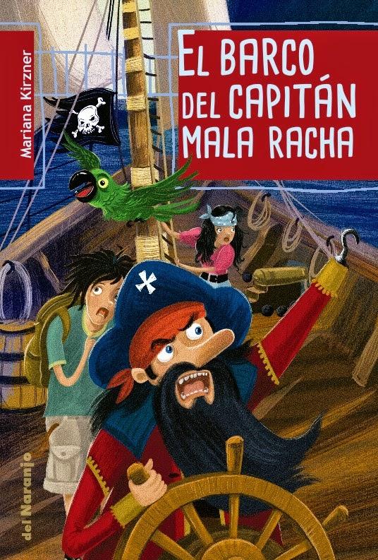 """""""El barco del Capitán Mala Racha"""""""