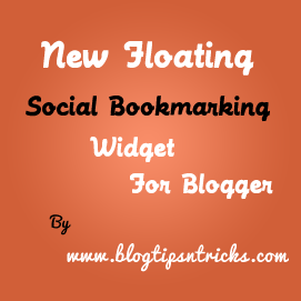 New Floating social bookmarking widget for blogger 2012