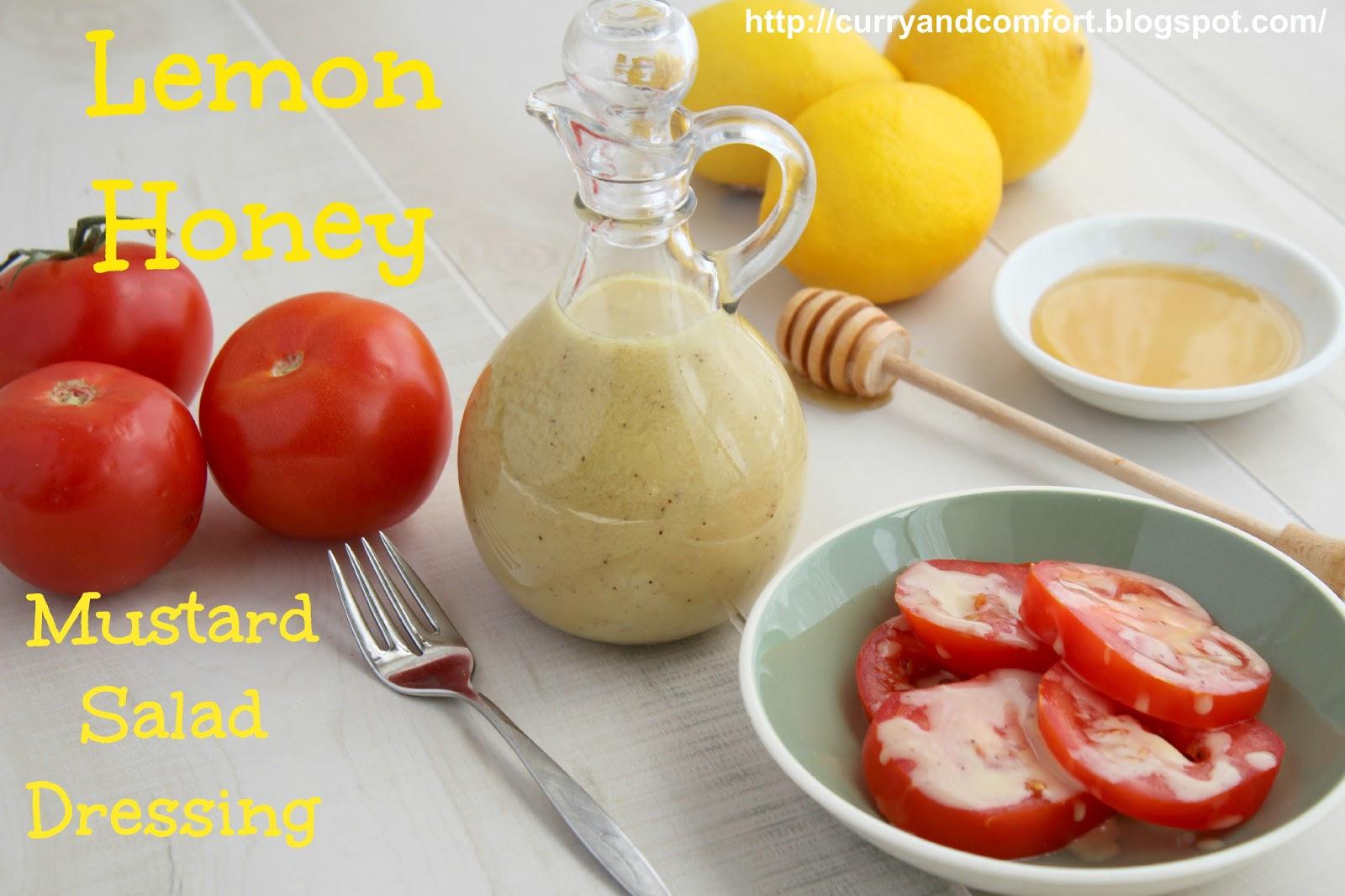 Curry and Comfort: Lemon Honey Mustard Salad Dressing