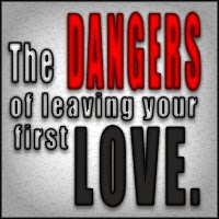 Don't leave your first love! - Jeshields.com