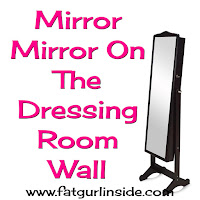 Mirror, Mirror On The Dressing Room Wall