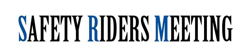 SafetyRidersMeeting ホームページ新装開店!今後ともよろしくお願い申し上げます