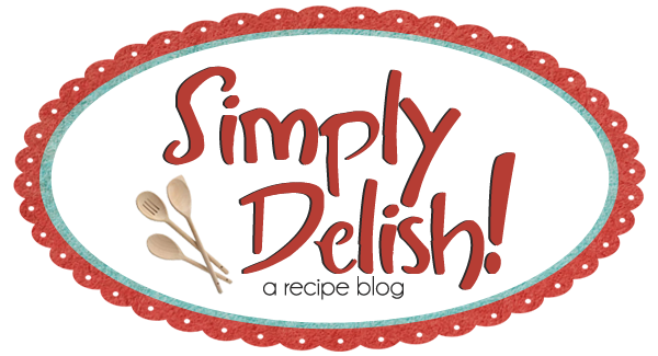 simply delish recipes!