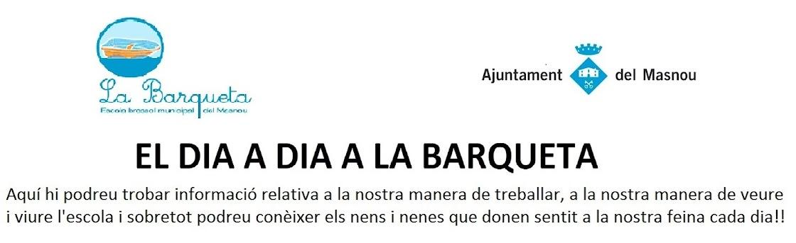 EL DIA A DIA A LA BARQUETA